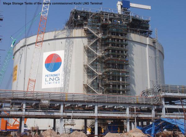 Engineering, planning, construction of Kochi & Dahej LNG